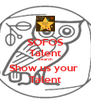 SOFOS Talent Search Show us your  Talent - Personalised Poster A4 size
