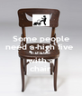 Some people need a high five  in the face with a chair - Personalised Poster A4 size