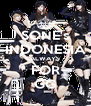 SONE's INDONESIA ALWAYS FOR GG - Personalised Poster A4 size