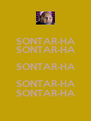 SONTAR-HA SONTAR-HA SONTAR-HA SONTAR-HA SONTAR-HA - Personalised Poster A4 size