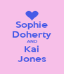 Sophie Doherty AND Kai Jones - Personalised Poster A4 size