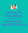 sorry girls but jordan MERRYGOLD owns aston  MEERYGOLD - Personalised Poster A4 size