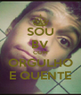 SOU BV COM ORGULHO E QUENTE - Personalised Poster A4 size