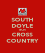SOUTH DOYLE RUN CROSS COUNTRY - Personalised Poster A4 size