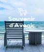 Souvenir d'Avenir    - Personalised Poster A4 size