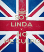 SOY LINDA Y  NO ME CULPO - Personalised Poster A4 size