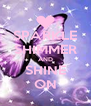 SPARKLE SHIMMER AND SHINE ON - Personalised Poster A4 size