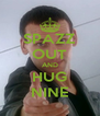 SPAZZ OUT AND HUG NINE - Personalised Poster A4 size
