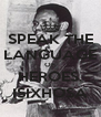 SPEAK THE LANGUAGE OF HEROES, ISIXHOSA - Personalised Poster A4 size