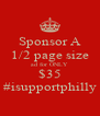 Sponsor A 1/2 page size ad for ONLY $35 #isupportphilly - Personalised Poster A4 size
