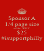 Sponsor A 1/4 page size ad for ONLY $25 #isupportphilly - Personalised Poster A4 size