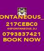 SPONTANEOUS_DJ 217CEBC0 @SPONTANEOUS_DJ 0793837421 BOOK NOW - Personalised Poster A4 size