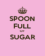 SPOON FULL OF SUGAR  - Personalised Poster A4 size