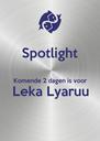 Spotlight  Komende 2 dagen is voor  Leka Lyaruu   - Personalised Poster A4 size