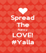 Spread The Nancy LOVE! #Yalla - Personalised Poster A4 size