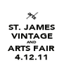 ST. JAMES VINTAGE AND ARTS FAIR 4.12.11 - Personalised Poster A4 size