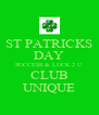 ST PATRICKS DAY SUCCESS & LUCK 2 U CLUB UNIQUE - Personalised Poster A4 size
