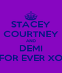STACEY COURTNEY AND DEMI FOR EVER XO - Personalised Poster A4 size