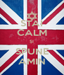 STAI CALM ȘI SPUNE AMIN - Personalised Poster A4 size