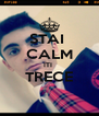 STAI  CALM ITI  TRECE  - Personalised Poster A4 size