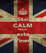Stai CALM Maine este Vineri - Personalised Poster A4 size