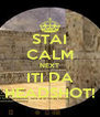 STAI CALM NEXT ITI DA HEADSHOT! - Personalised Poster A4 size