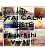 STAI CALM PESTE 9 LUNI E iarăshi Vară!!!! - Personalised Poster A4 size