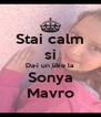 Stai calm si Da-i un like la Sonya Mavro - Personalised Poster A4 size