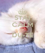 STAI CALM SI DU-TE   - Personalised Poster A4 size