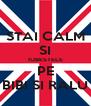 STAI CALM SI IUBESTELE PE BIBI SI RALU - Personalised Poster A4 size