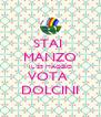 STAI  MANZO IL 25 MAGGIO VOTA  DOLCINI - Personalised Poster A4 size