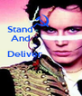 Stand                And                          Deliver                                 - Personalised Poster A4 size