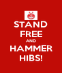 STAND FREE AND HAMMER HIBS! - Personalised Poster A4 size