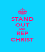 STAND OUT AND REP CHRIST - Personalised Poster A4 size