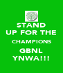 STAND UP FOR THE CHAMPIONS GBNL YNWA!!! - Personalised Poster A4 size