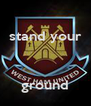 stand your    ground - Personalised Poster A4 size