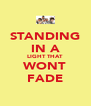 STANDING IN A LIGHT THAT WONT FADE - Personalised Poster A4 size