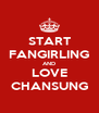 START FANGIRLING AND LOVE CHANSUNG - Personalised Poster A4 size