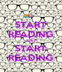 START READING JUST START READING - Personalised Poster A4 size