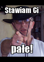 Stawiam Ci pałe! - Personalised Poster A4 size