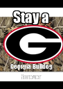 Stay a Georgia Bulldog forever - Personalised Poster A4 size