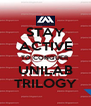 STAY ACTIVE TO CONQUER UNILAB TRILOGY - Personalised Poster A4 size