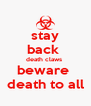 stay back  death claws  beware  death to all - Personalised Poster A4 size