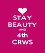 STAY BEAUTY AND 4th CRWS - Personalised Poster A4 size