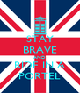 STAY BRAVE AND RIDE IN A PORTEL - Personalised Poster A4 size