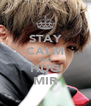 STAY CALM AND HUG MIR - Personalised Poster A4 size