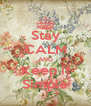 Stay CALM AND Keep it Simple - Personalised Poster A4 size
