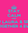 STAY CALM AND KEEP LAURA & SPRITE TOGETHER 4 EVA - Personalised Poster A4 size