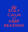 STAY CALM AND KEEP READING - Personalised Poster A4 size