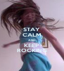 STAY CALM AND KEEP ROCKING - Personalised Poster A4 size